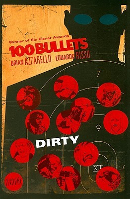 100 Bullets, Vol. 12: Dirty (2008)