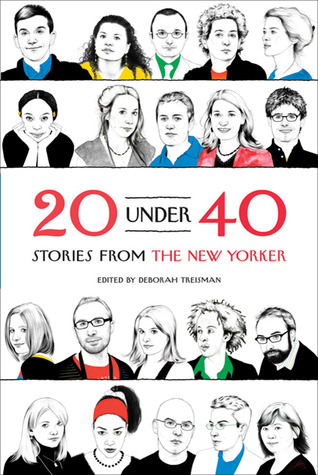 20 Under 40: Stories from The New Yorker (2010)