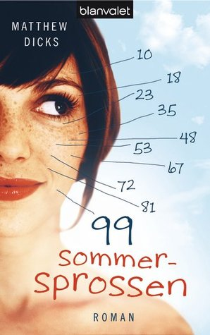 99 Sommersprossen (2010) by Matthew Dicks