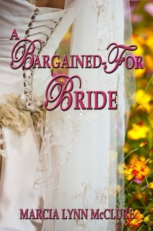 A Bargained-For Bride