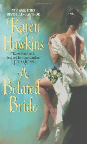 A Belated Bride (2008) by Karen Hawkins