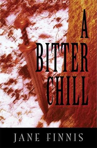 A Bitter Chill (2005) by Jane Finnis