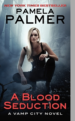 A Blood Seduction (2012) by Pamela Palmer