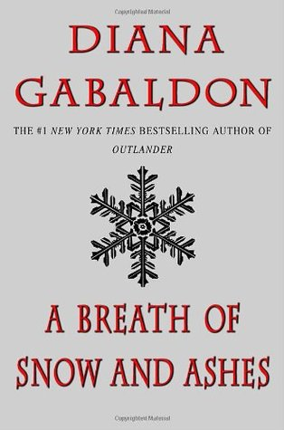 A Breath of Snow and Ashes (2006) by Diana Gabaldon