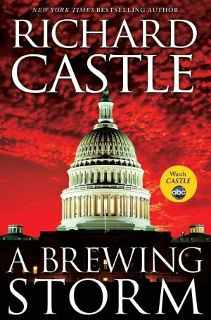 A Brewing Storm (2012) by Richard Castle