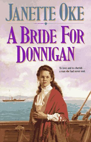A Bride for Donnigan (1993) by Janette Oke