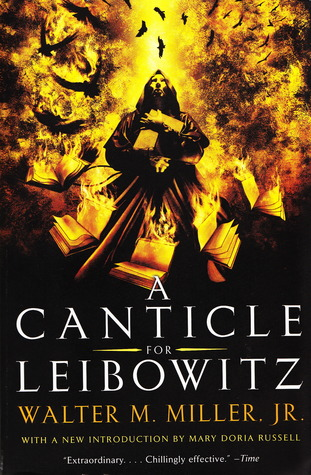 A Canticle for Leibowitz (2006) by Mary Doria Russell