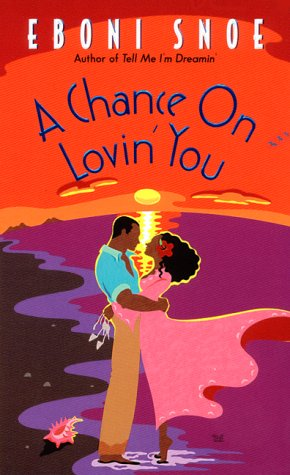 A Chance on Lovin' You (1999)
