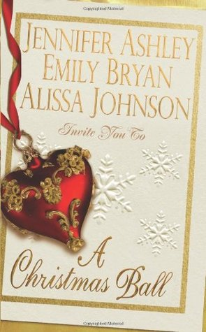 A Christmas Ball (2009) by Jennifer Ashley
