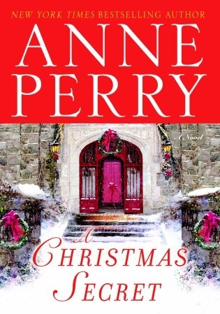 A Christmas Secret (2006) by Anne Perry