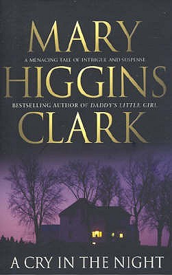 A Cry In The Night (2015) by Mary Higgins Clark
