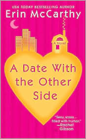 A Date with the Other Side (2007) by Erin McCarthy