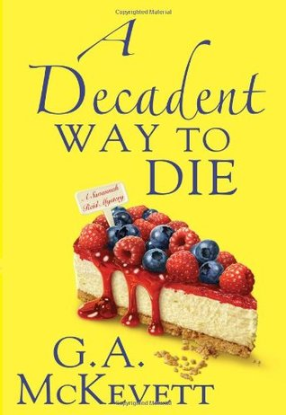 A Decadent Way to Die (2011)