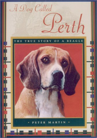 A Dog Called Perth: The True Story of a Beagle (2002)