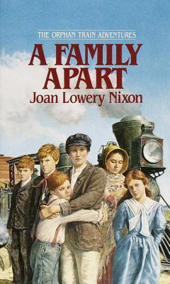 A Family Apart (1995) by Joan Lowery Nixon