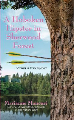 A Hoboken Hipster in Sherwood Forest (2015) by Mari Mancusi