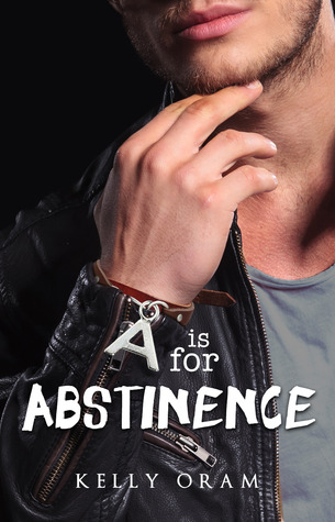A is for Abstinence (2000) by Kelly Oram