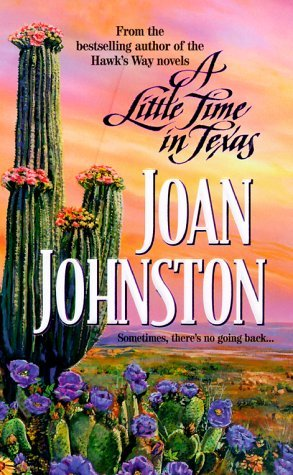 A Little Time in Texas (2000) by Joan Johnston