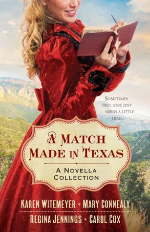 A Match Made in Texas (2014) by Karen Witemeyer