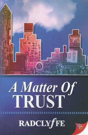 A Matter of Trust (2006) by Radclyffe