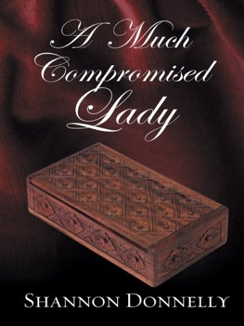 A Much Compromised Lady (2004)