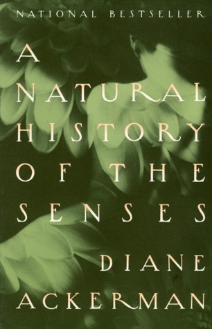 A Natural History of the Senses