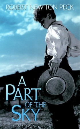A Part of the Sky (2011) by Robert Newton Peck