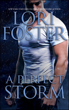 A Perfect Storm (2012) by Lori Foster