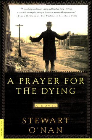 A Prayer for the Dying (2000) by Stewart O'Nan