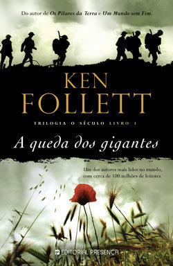 A Queda dos Gigantes (2010) by Ken Follett