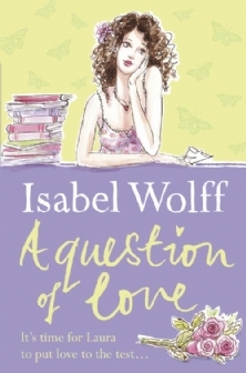 A Question Of Love (2015) by Isabel Wolff