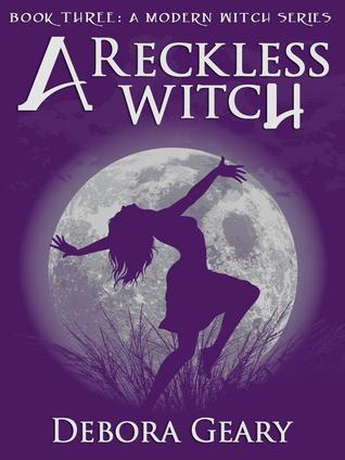 A Reckless Witch (2011) by Debora Geary