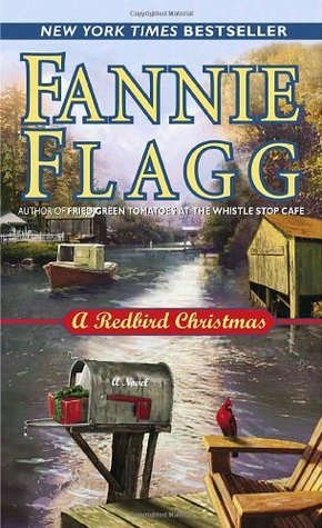 A Redbird Christmas (2005) by Fannie Flagg