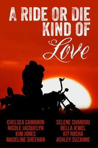 A Ride or Die Kind of Love (2000) by Chelsea Camaron