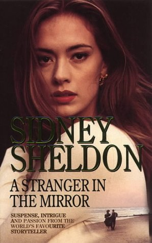 A Stranger In The Mirror (1995) by Sidney Sheldon