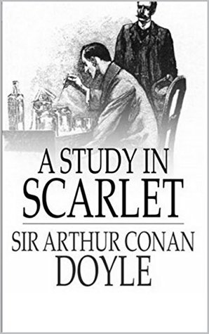 A study in scarlet (complete and annotated) (2015) by Arthur Conan Doyle