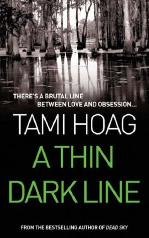 A Thin Dark Line (1998) by Tami Hoag