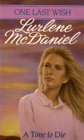 Too Young To Die Lurlene Mcdaniel READ A Time to Die (19...