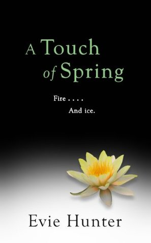A Touch of Spring (2014) by Evie Hunter