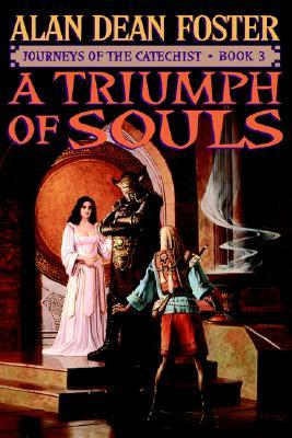 A Triumph of Souls (2000) by Alan Dean Foster