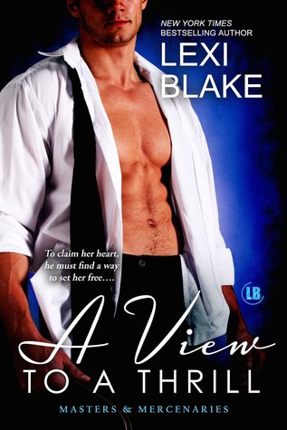 A View to a Thrill (2014) by Lexi Blake