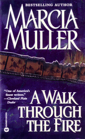 A Walk Through the Fire (2000) by Marcia Muller