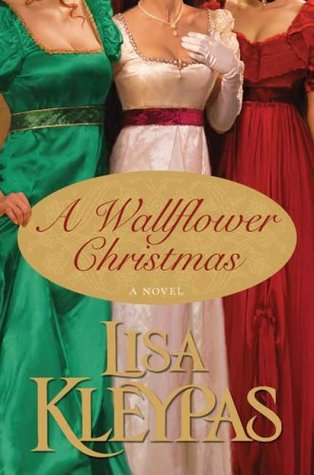 A Wallflower Christmas (2008) by Lisa Kleypas