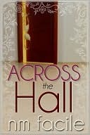 Across The Hall (2010)