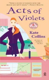 Acts of Violets (2007) by Kate Collins