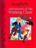Adventures of the Wishing Chair (2015) by Enid Blyton