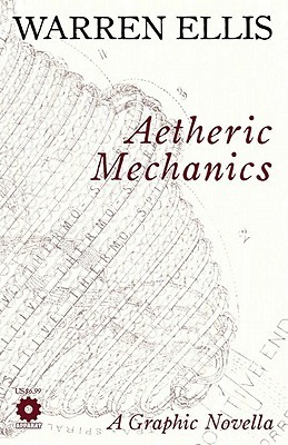 Aetheric Mechanics (2004) by Warren Ellis