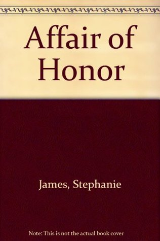 Affair of Honor (1983) by Jayne Ann Krentz