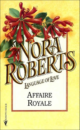 Affaire Royale (1993) by Nora Roberts
