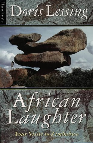 African Laughter: Four Visits to Zimbabwe (1993) by Doris Lessing